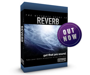 Ultimate Guide To Reverb Ebook Out Now