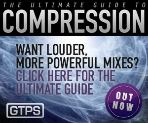 Ultimate Guide to Compression for louder, more powerful mixes